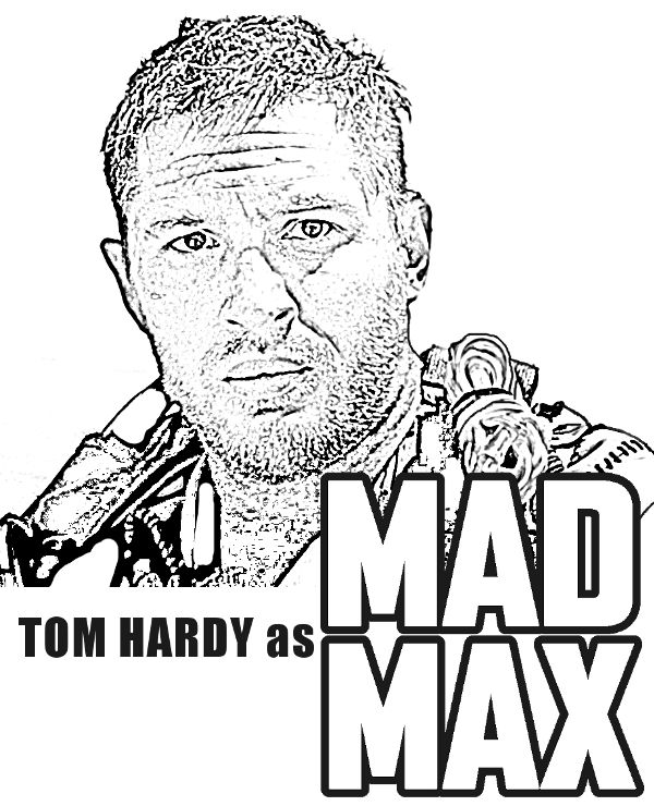 Tom Hardy as Mad Max http://topcoloringpages.net/famous/mad-max/