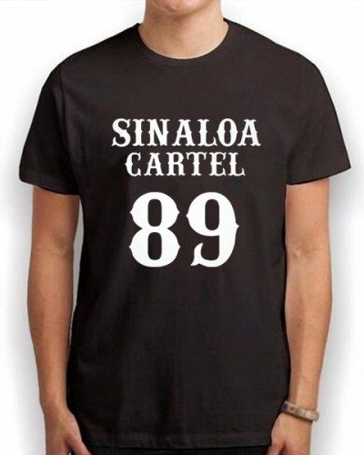 El Chapo t shirt Sinaloa Cartel 89 for men