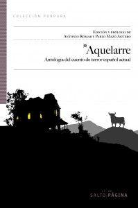 Aquelarre, Antología del cuento de terror español actual, Varios autores: Un enfermo imaginario - http://www.fabulantes.com/2013/11/aquelarre-antologia-del-cuento-de-terror-espanol-actual-varios-autores/