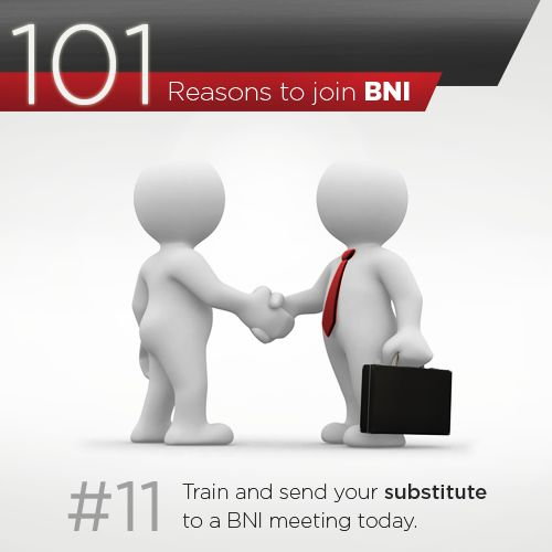 BNI understands that as members you need to travel or may have genuine reasons to skip a meeting. We have a substitute program in place to help you represent your business, so you never miss out a BNI meeting.  Train and send your substitute to a BNI meeting today --> http://bit.ly/BNIgetinvited