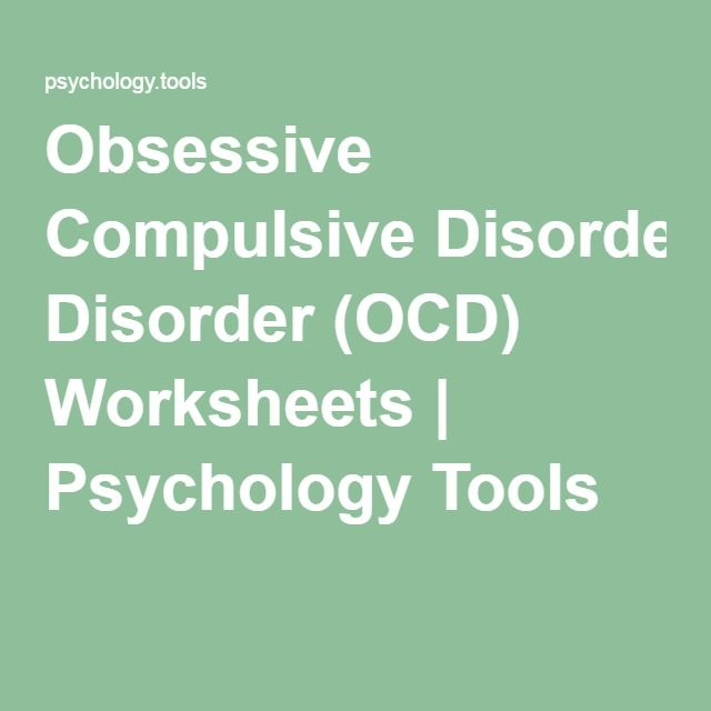 Obsessive Compulsive Disorder (OCD) Worksheets | Psychology Tools