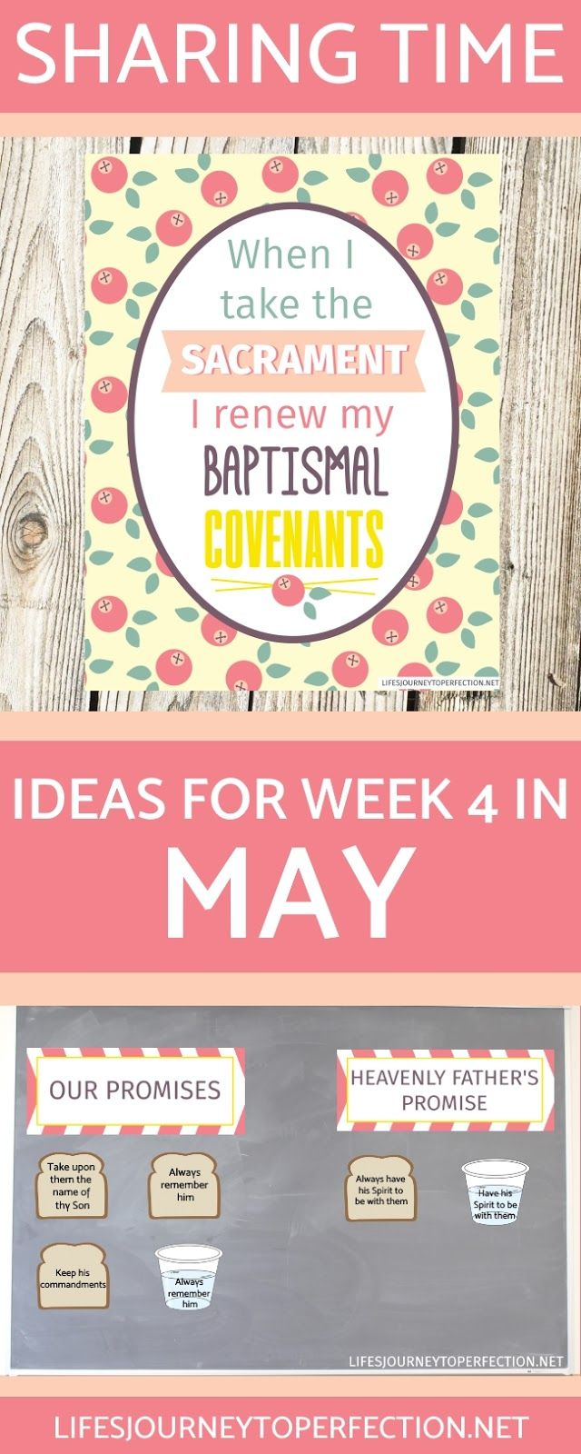 SHARING TIME IDEAS FOR LDS PRIMARY MAY WEEK 4 WHEN I TAKE THE SACRAMENT I RENEW MY BAPTISMAL COVENANTS