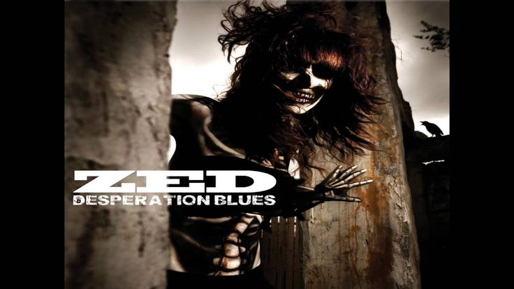 Zed - Desperation Blues (2013) (Full Album)