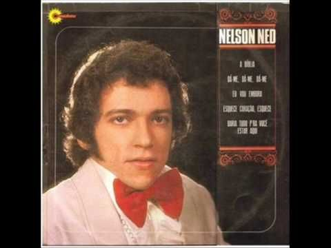 "Nelson Ned - ""Se As Flores Pudessem Falar"": Tacky Music, Brega Tacky, Favorate Singers"