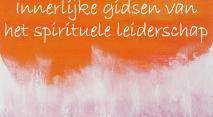 Wegwijzers, innerlijke gidsen van het spirituele leiderschap