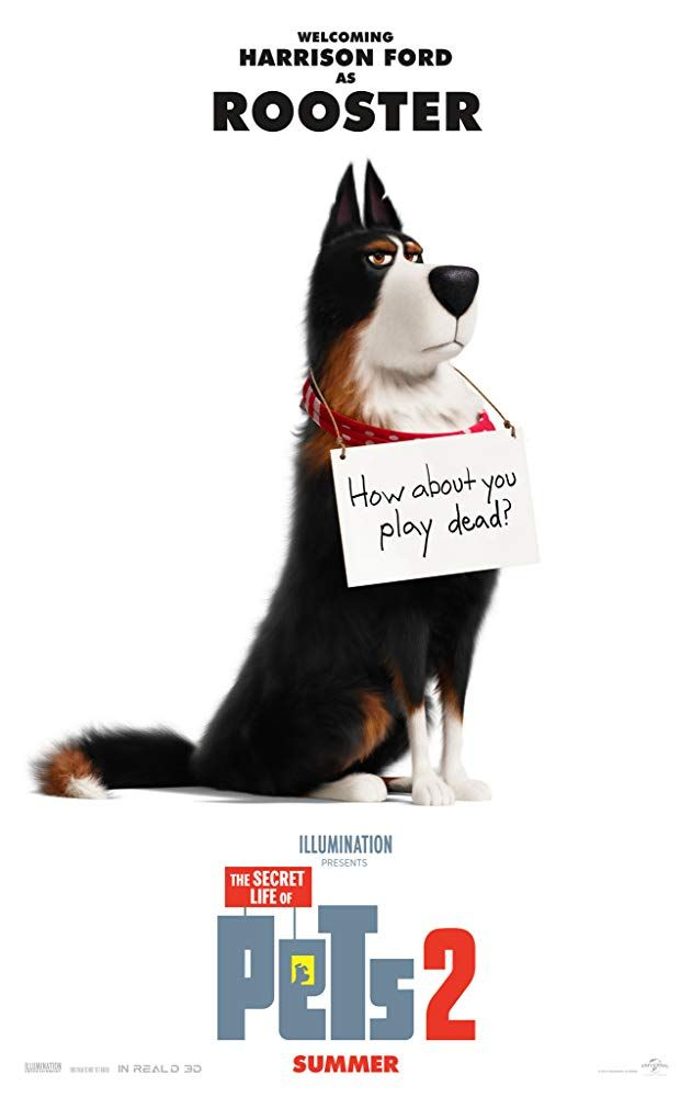 Harrison Ford In The Secret Life Of Pets 2 2019 Pets Movie Secret Life Secret Life Of Pets