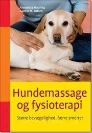 Hundemassage og fysioterapi af Alexandra Mauring, ISBN 9788778575548
