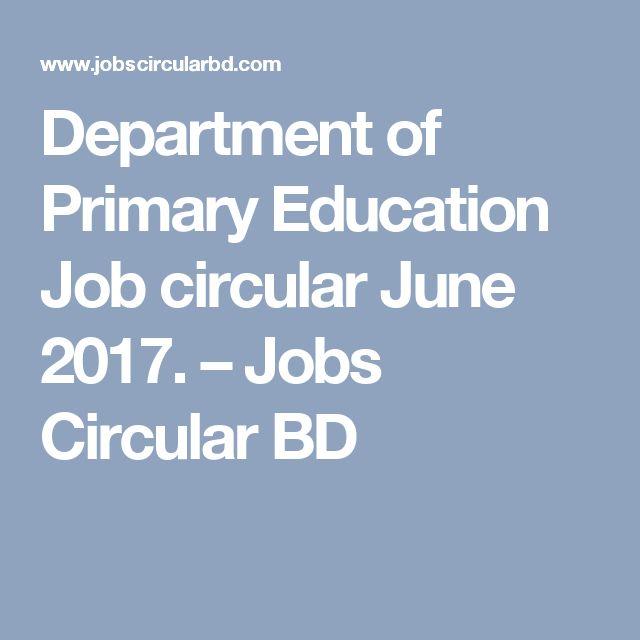 Department of Primary Education Job circular June 2017. – Jobs Circular BD