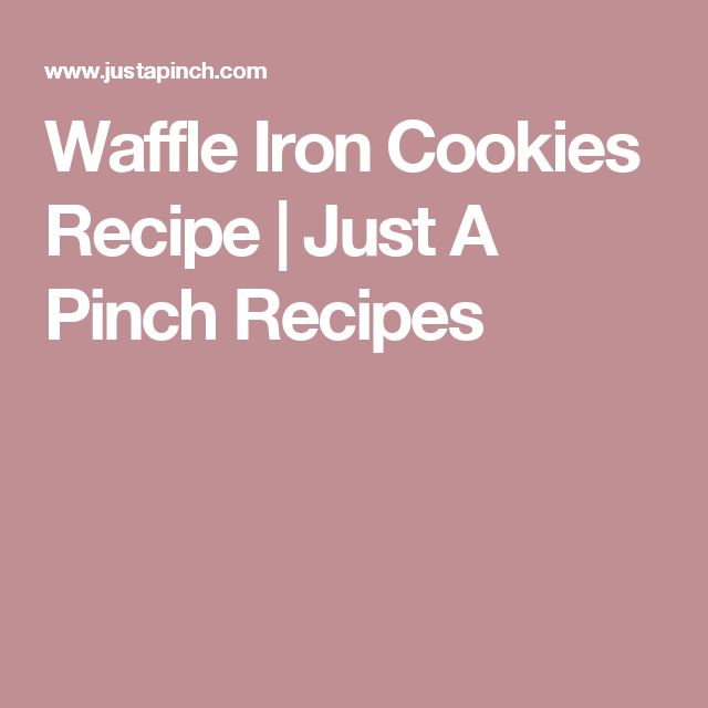 Waffle Iron Cookies Recipe   Just A Pinch Recipes