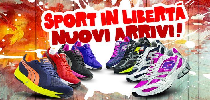Sport in libertà!  Soddisfa la tua voglia di Sport con tutti i nuovi arrivi primavera/estate 2014!!