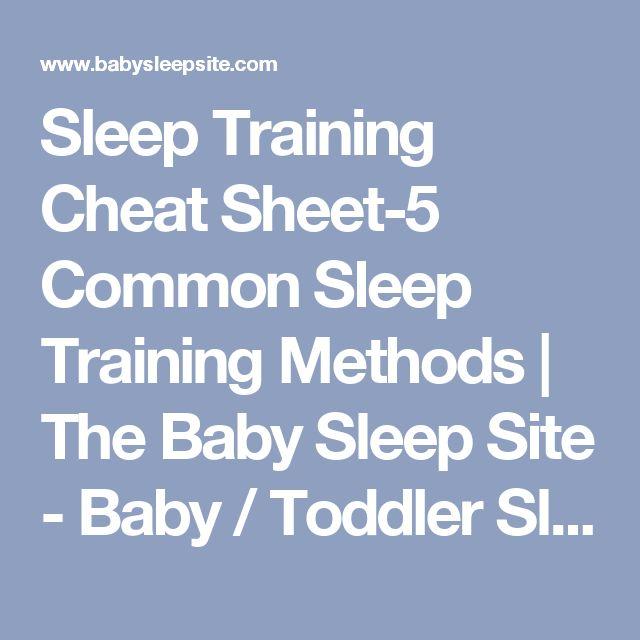 Sleep Training Cheat Sheet-5 Common Sleep Training Methods | The Baby Sleep Site - Baby / Toddler Sleep Consultants