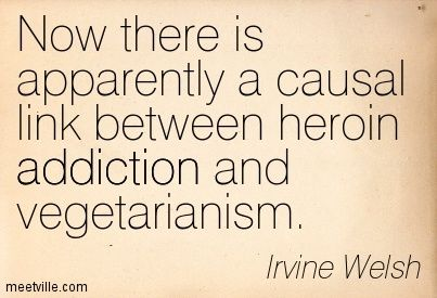 irvine welsh now there is apparently a causal link