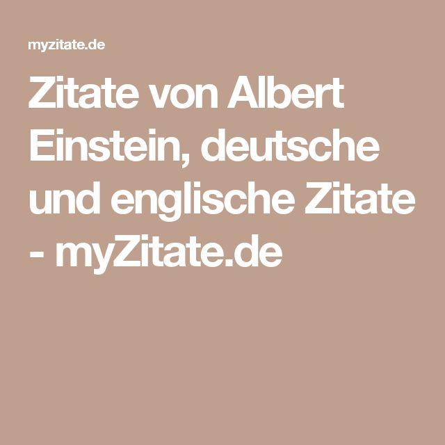 Zitate von Albert Einstein, deutsche und englische Zitate - myZitate.de