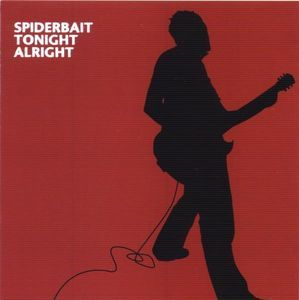 Spiderbait - Tonight Alright