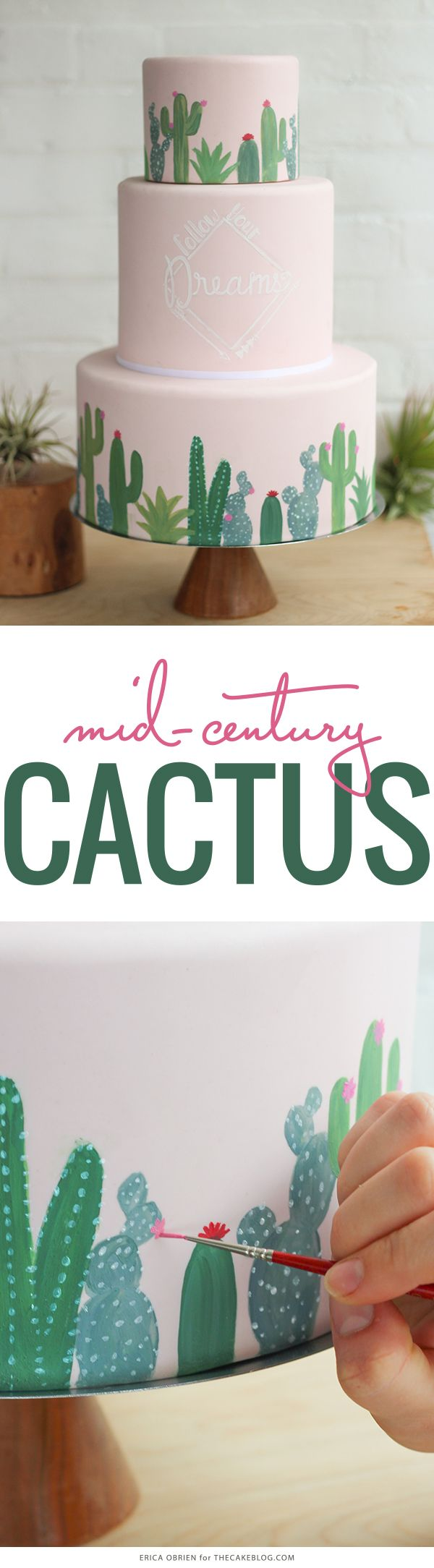 Mid-Century Cactus Cake with hand-painted details | by Erica OBrien for TheCakeBlog.com