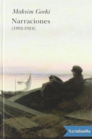 La publicación a principios de la década de 1890 de los primeros relatos de Maksim Gorki revelaron a un autor insólito en las letras rusas: no sólo conocía con profundidad las leyendas populares y se movía con desenvoltura en la tradición de la n...