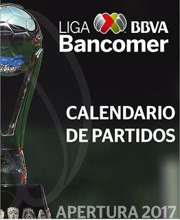 Blog de palma2mex : Calendario Apertura 2017 Liga MX