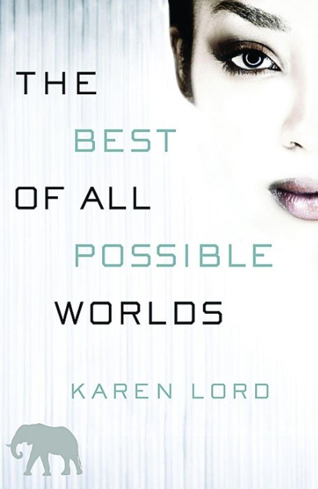 The Best of All Possible Worlds, by Karen Lord | The 14 Greatest Science Fiction Books Of The Year