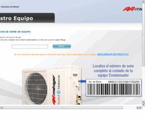 registratuequipo.com: Registra tu equipo Mirage Aqui puedes registrar tu equipo de aire acondicionado Mirage y recibir