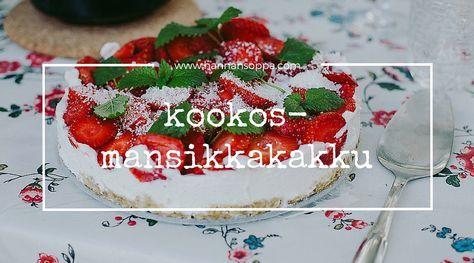 vegaaninen mansikkakakku / Hannan soppa