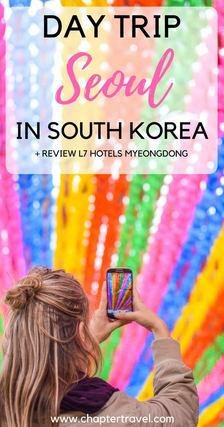 Day Trip Seoul | One Day in Seoul | Hotel Review L7 Hotels Myeongdong, Where to Stay in Seoul | Lotte Hotels Seoul | Seoul, South Korea