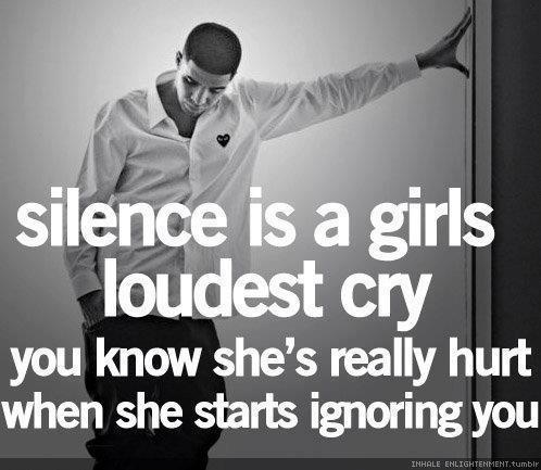 """quote - """"Silence is a girl's loudest cry... """""""