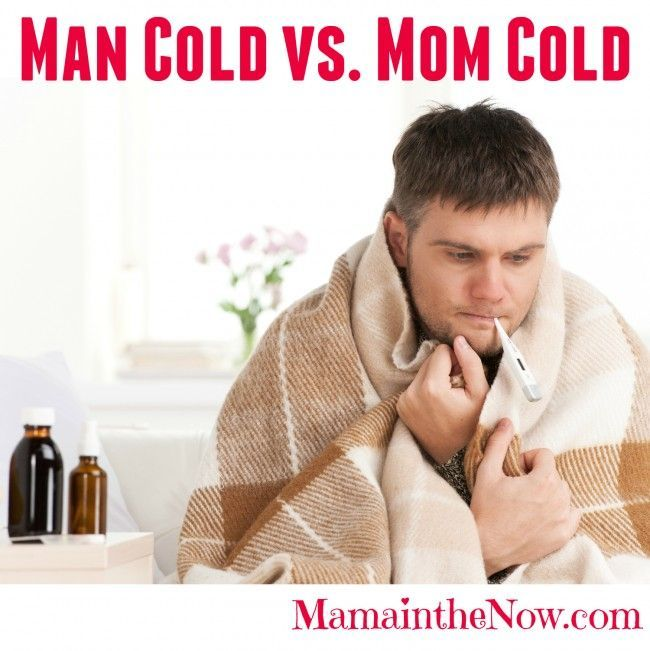 Man cold vs. Mom cold.  Funny comparison between a classic man cold and your everyday mom's cold.  Especially number 11!