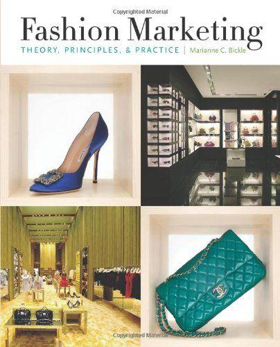 Fashion Marketing: Theory, Principles & Practice by Marianne Bickle http://www.amazon.com/dp/1563677385/ref=cm_sw_r_pi_dp_ZMM5tb0DJC3C4  Read in 2014