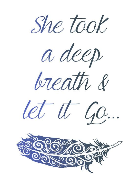 she took a deep breath let it go feather water color typography print wall decor home decor motivational quote feather quote life 101 pinterest