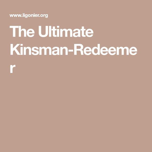 The Ultimate Kinsman-Redeemer