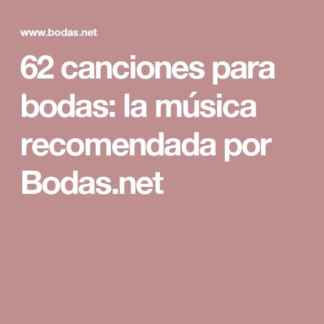 62 canciones para bodas: la música recomendada por Bodas.net