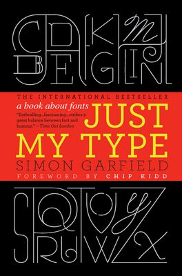 on the history of typeWorth Reading, Simon Garfield, Book Worth, Graphics Design, Book Covers, Reading Lists, Typography, Fonts, Types