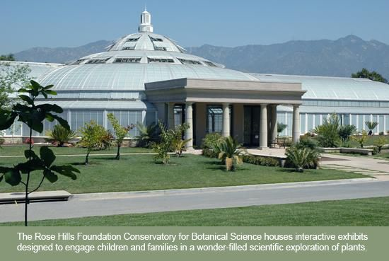 The Rose Hills Foundation Conservatory for Botanical Science