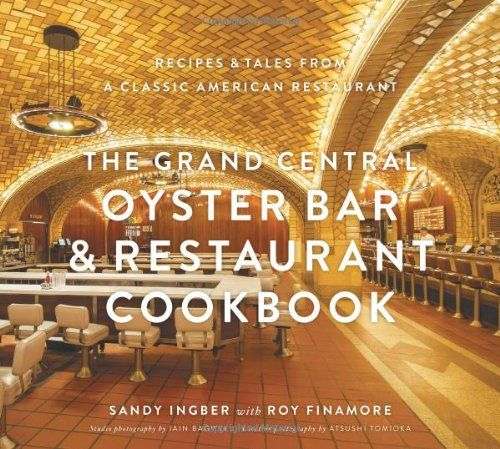 buy now   									£21.99 									 									In 2013, the Grand Central Oyster Bar & Restaurant will celebrate its 100-year anniversary. What started out as a continental restaurant in Grand Central Station has become  ...Read More