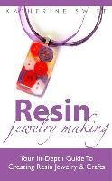 Resin Obsession - Resin Jewelry Making