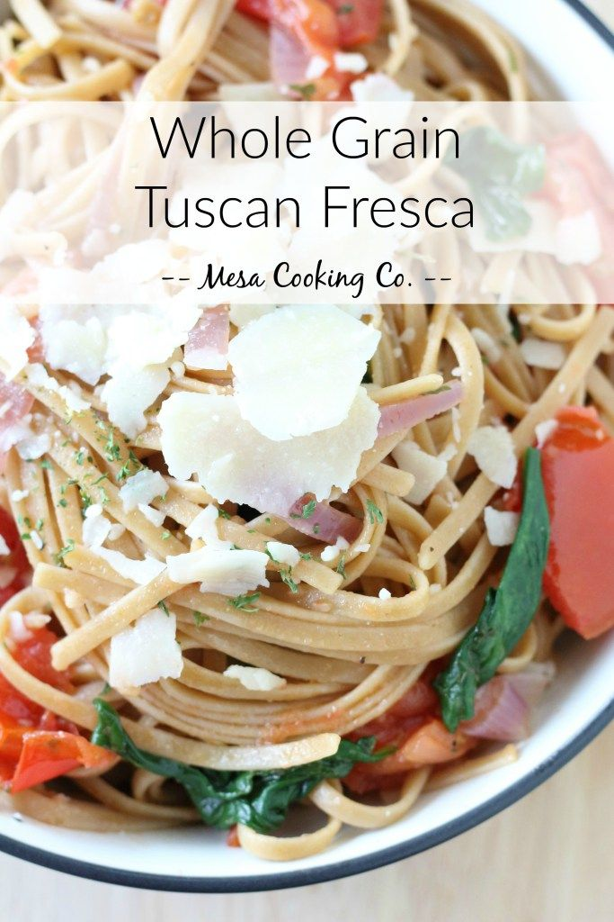 Whole Grain Tuscan Fresca // A savory dish inspired by my favorite order at Noodles & Company // www.mesacookingco.com
