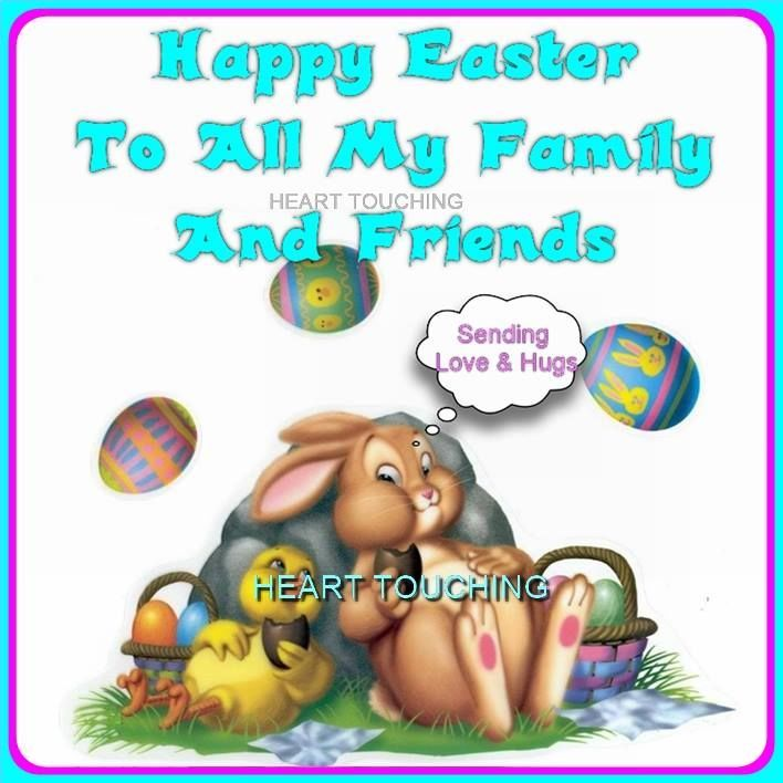 Happy Easter To All My Family And Friends