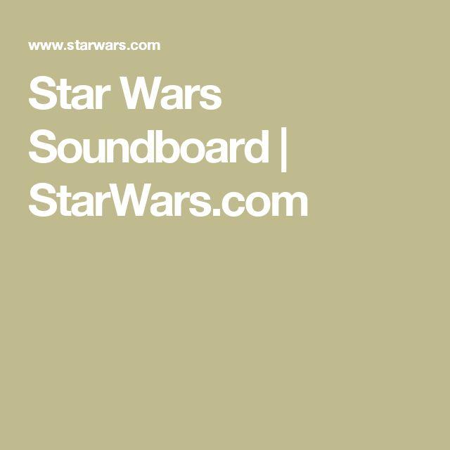 Star Wars Soundboard | StarWars.com