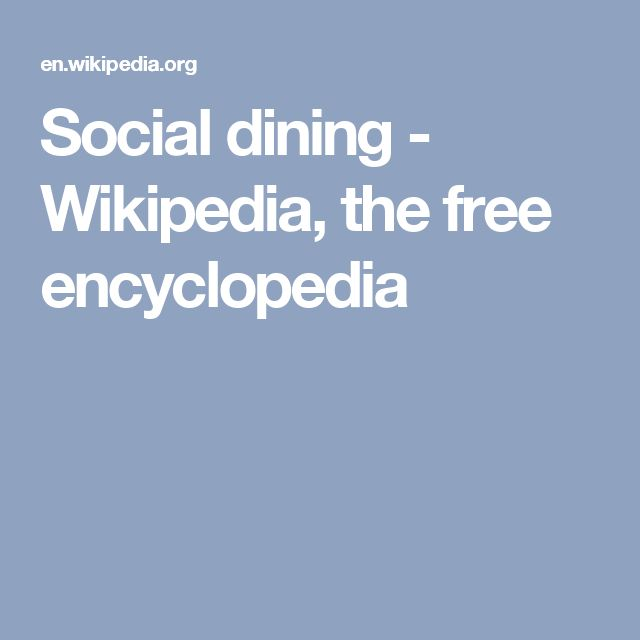 Social dining - Wikipedia, the free encyclopedia