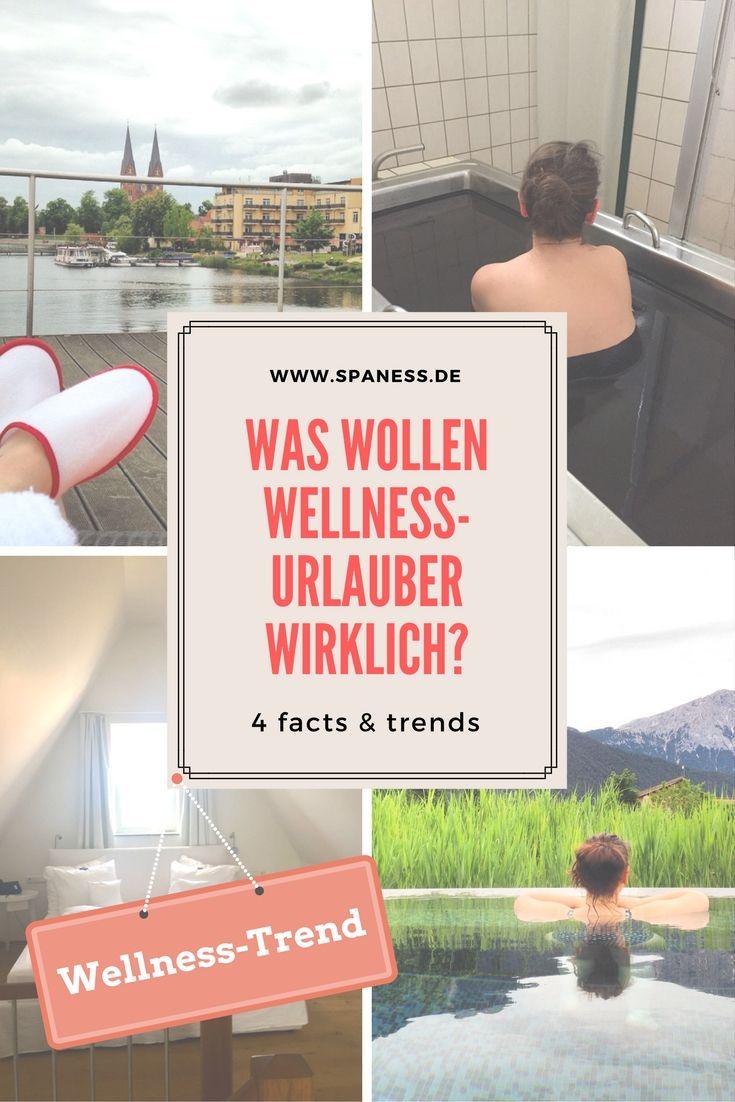 Reise Trend - Wellness Trends - 4 Wellness Trend Fakten - das wollen Wellnessurlauber wirklich!