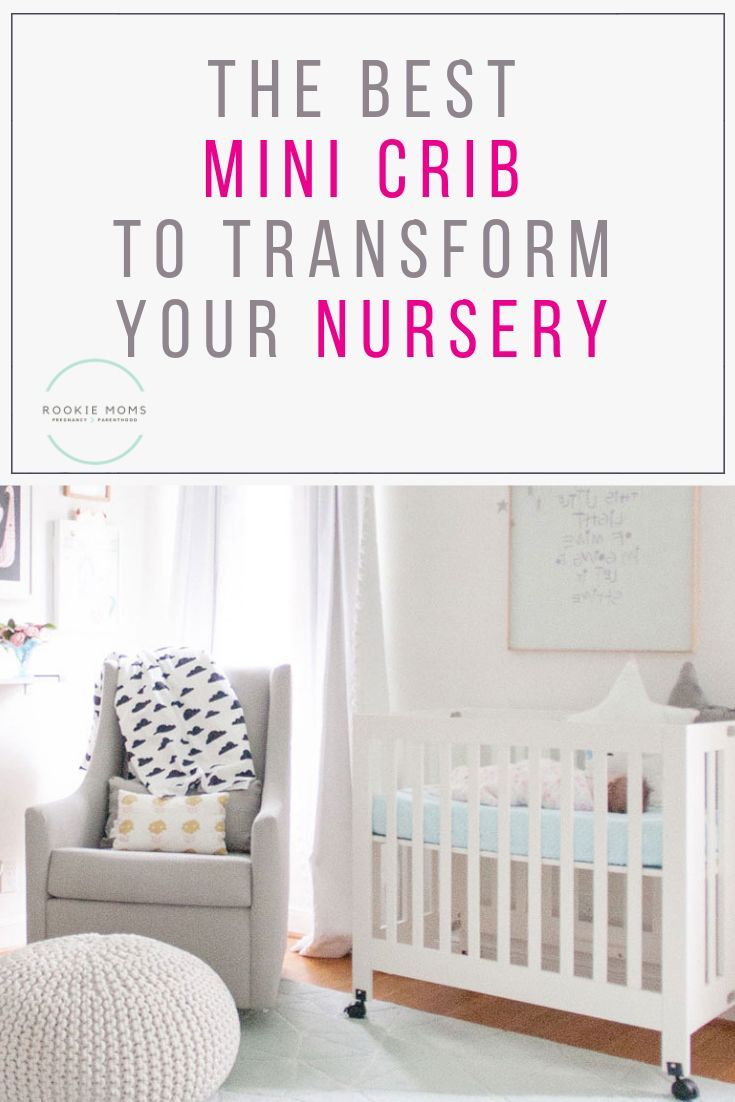 The Best Mini Crib To Transform Your Small Nursery Mini Crib Nursery Mini Crib Cribs