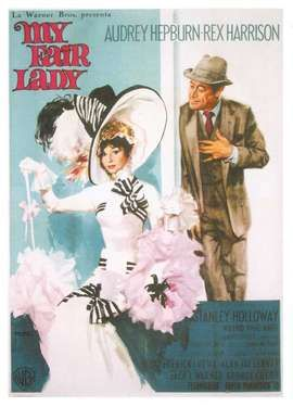 My Fair Lady, starring Audrey Hepburn and Rex Harrison, the Lerner and Loewe's 1964 film adaptation.