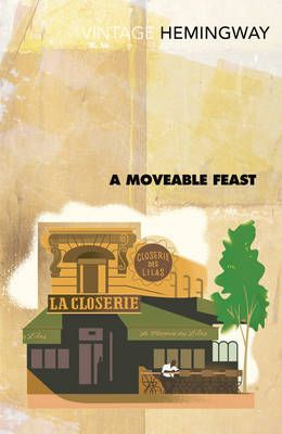 A Moveable Feast by Ernest Hemingway (Paperback)