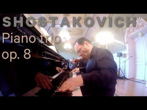 SHOSTAKOVICH - Piano trio no.1, op.8 - YouTube