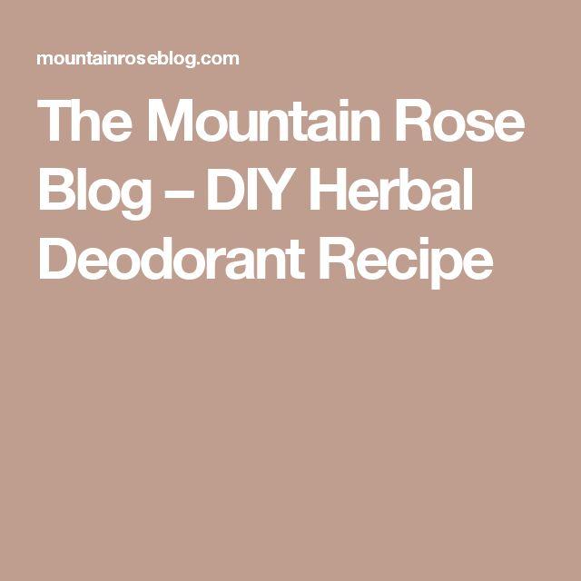 The Mountain Rose Blog – DIY Herbal Deodorant Recipe