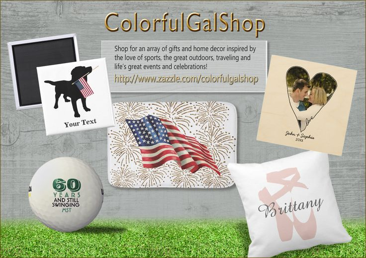 Graphic Designer, Carolyn, offers an array of patriotic, event celebration, gifts and accessories in her Zazzle shop! Most are able to be personalized for that special someone!