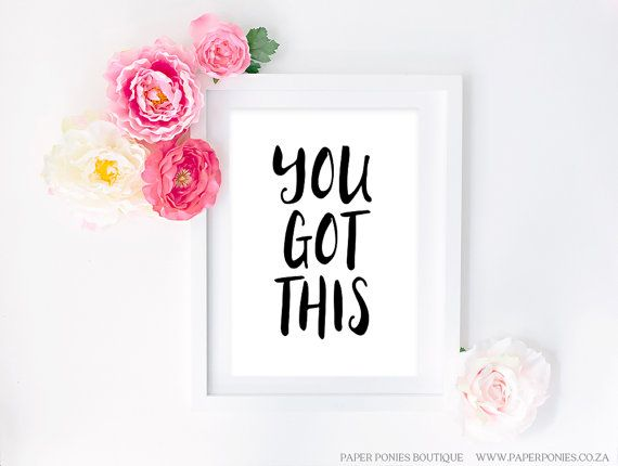 You Got This Black And White Typography Art Print Poster Printable by PaperPoniesBoutique. $5