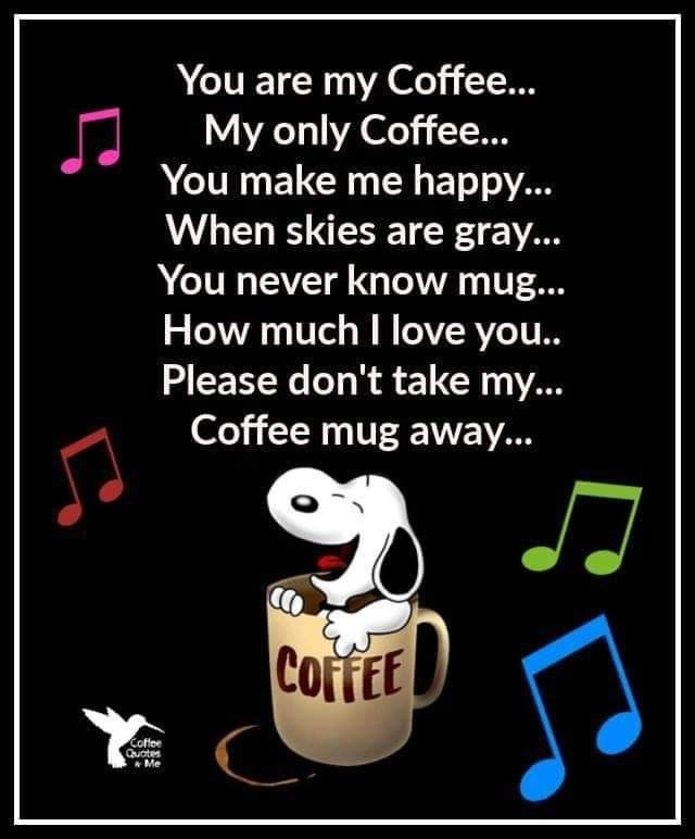 Pin By Mike Terry On Snoopy In 2020 Coffee Quotes My Coffee Coffee Humor