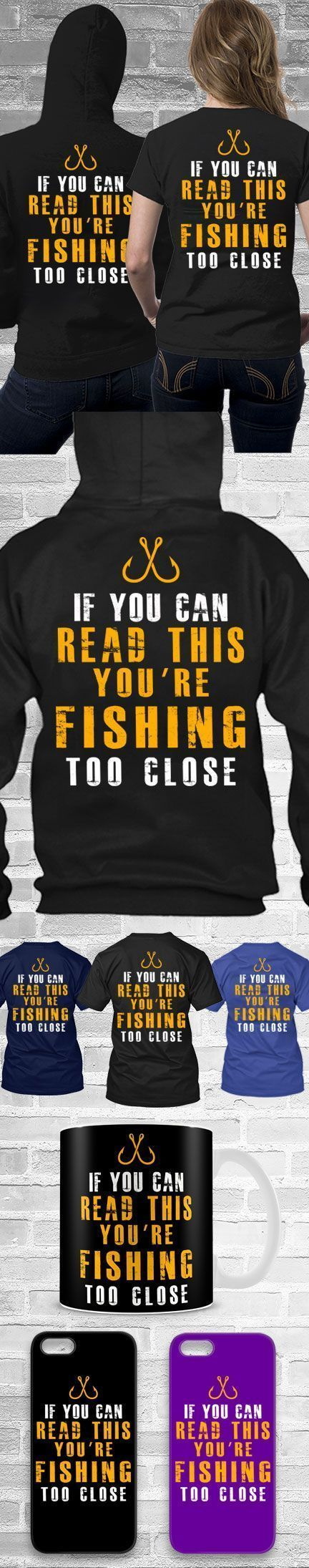 Fishing Too Close Shirts! Click The Image To Buy It Now or Tag Someone You Want To Buy This For.  #fishing #fishingrods