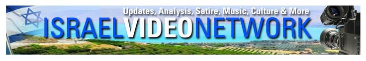 Israel Video Network: Updates, analysis, satire, music, culture & more